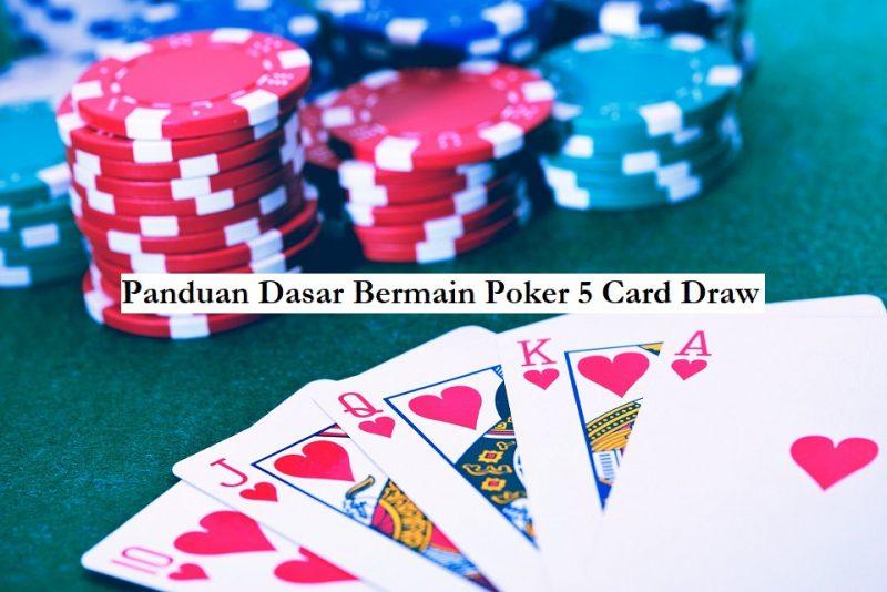 panduan poker 5 card draw